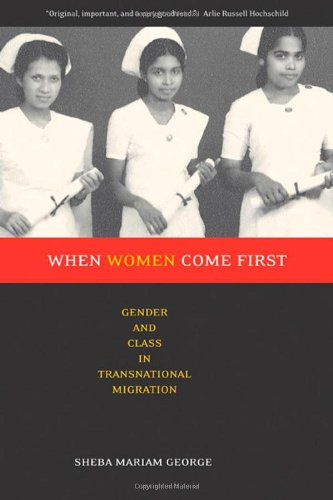 When Women Come First: Gender and Class in Transnational...