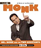 img - for Mr. Monk and the Two Assistants (Adrian Monk Series) book / textbook / text book