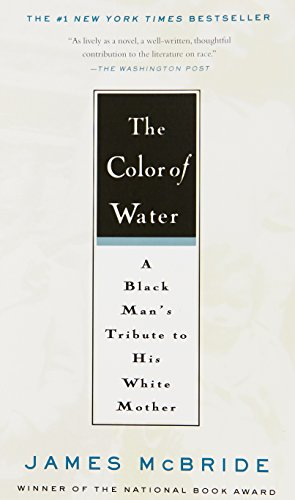 Download The Color of Water: A Black Man's Tribute to His White Mother, 10th Anniversary Edition