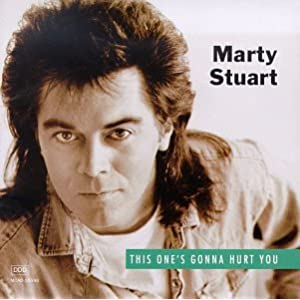 Marty Stuart - 癮 - 时光忽快忽慢,我们边笑边哭!