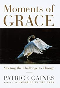 "Cover of ""Moments of Grace: Meeting the C..."