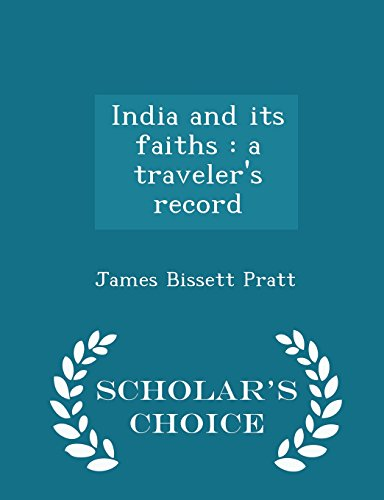 india-and-its-faiths-a-travelers-record-scholars-choice-edition