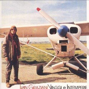Ivan Graziani - Viaggi e Intemperie - Zortam Music