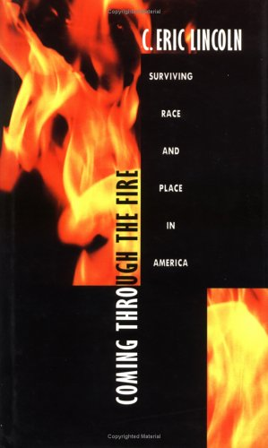 Coming through the Fire: Surviving Race and Place in America