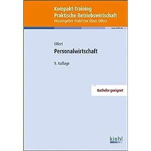 Kompakt-Training Personalwirtschaft (Kompakt-Training Praktische Betriebswirtschaft)