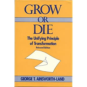 Amazon.com: Grow or Die: The Unifying Principle of Transformation ...