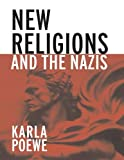 img - for New Religions and the Nazis book / textbook / text book