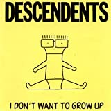 Descendents I Don't Want To Grow Up [VINYL]