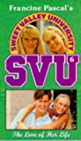 The Love of Her Life (Sweet Valley University) Laurie John