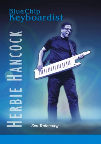 HerbieHancock: Blue Chip Keyboardist (Jazz-Fusion Book 4) PDF