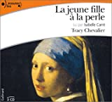 echange, troc Tracy Chevalier - La Jeune Fille à la perle (3 CD audio)