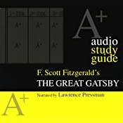 A+ Audio Study Guide: The Great Gatsby | [Richard Glatzer]