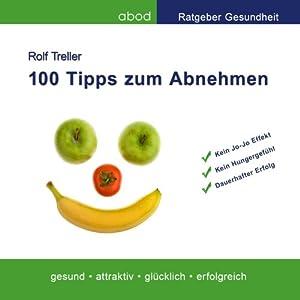 100 Tipps zum Abnehmen Hörbuch