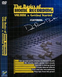 The Basics of Home Recording, Vol. 1: Getting Started [Import]