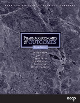 Pharmacoeconomics And Outcomes: Application Patient Care
