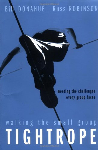 Walking the Small Group Tightrope: Meeting the Challenges...