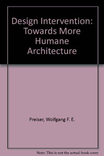 Design Intervention: Toward a More Humane Architecture