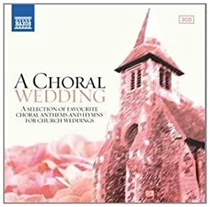 Various: a Choral Wedding by Naxos