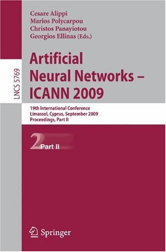 Artificial Neural Networks - ICANN 2009: 19th International Conference, Limassol, Cyprus, September 14-17, 2009, Proceedings, Part II