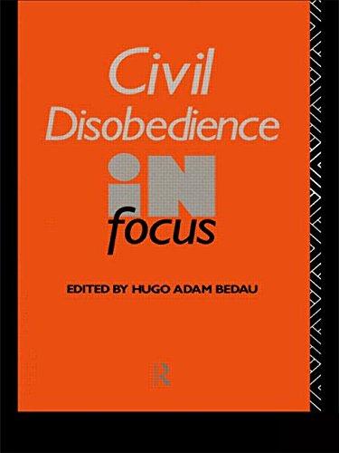 Civil Disobedience in Focus (Philosophers in Focus) PDF