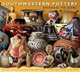 img - for Allan Hayes: Southwestern Pottery : Anasazi to Zuni (Paperback - Revised Ed.); 2015 Edition book / textbook / text book