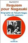 Requiem pour Nagasaki - Biographie de...