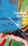 Creative Britain (0571196659) by Smith, Chris