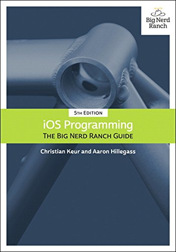 iOS Programming: The Big Nerd Ranch Guide (5th Edition) (Big Nerd Ranch Guides) PDF