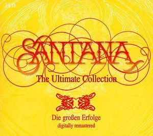 Santana - The Ultimate Collection (Disk 1 of 3) - Zortam Music
