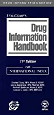 Lexi Comp s Drugs Information Handbook International With Canadian and International by Charles F. Lacy