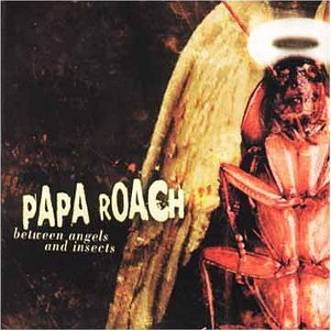 Papa Roach - Between Angels and Insects - Zortam Music