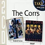 Take 2 - Best of the Corrs/the Corrs Unplugged - The Corrs