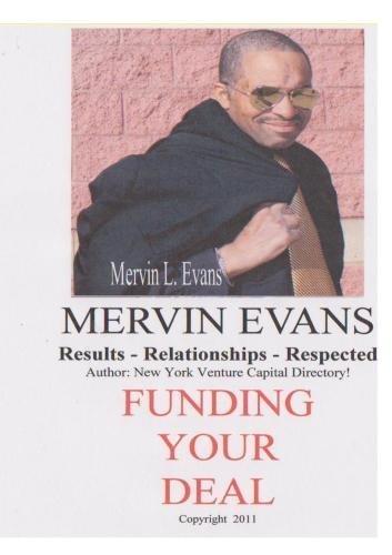 Funding Your Deal ! by Mervin Evans