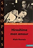 img - for Hiroshima mon amourde Alain Resnais,  tude critique (French Edition) book / textbook / text book