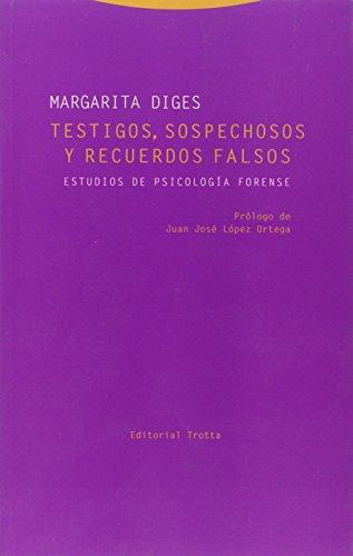 Testigos Sospechosos Y Recuerdos Falsos (Estructuras y procesos. Derecho)
