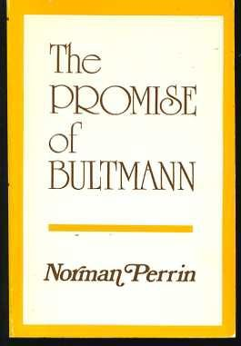 The Promise of Bultmann, NORMAN PERRIN