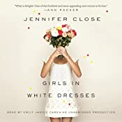 Girls in White Dresses | [Jennifer Close]