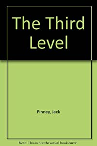 The Third Level by Jack Finney