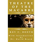 Theatre of the Macabre ~ Roy C. Booth