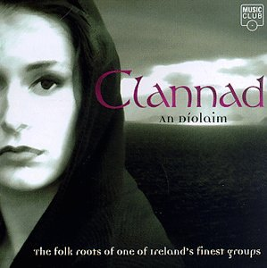 Clannad - An Diolaim: Folk Roots of One of Ireland