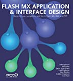 img - for Flash Mx Application & Interface Design: Data Delivery, Navigation, and Fun in Flash Mx, Xml, and Php book / textbook / text book