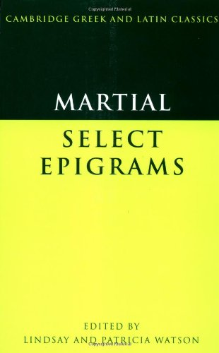 Martial : Selected Epigrams (Cambridge Greek and Latin...