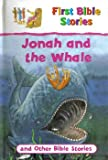 img - for Jonah and the Whale and Other Bible Stories (First Bible Stories) book / textbook / text book