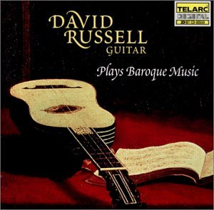 David Russell, Guitar, Plays Baroque Music