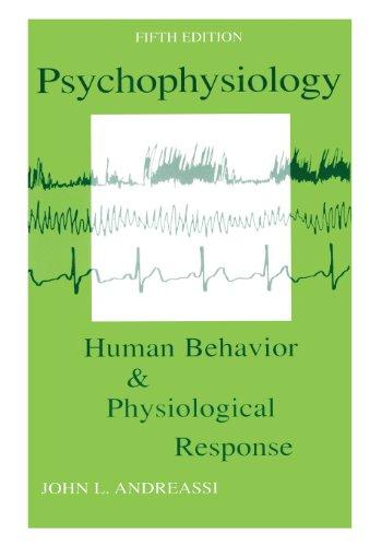 Psychophysiology: Human Behavior and Physiological...