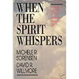 img - for When the Spirit Whispers book / textbook / text book