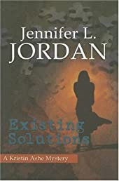 Existing Solutions (Kristin Ashe Mystery)