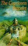THE CAPRICORN BRACELET (RED FOX STORY BOOKS) (0099776200) by ROSEMARY SUTCLIFF