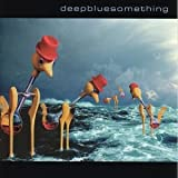 Songtexte von Deep Blue Something - Deep Blue Something