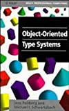 Object-Oriented Type Systems (047194128X) by Palsberg, Jens
